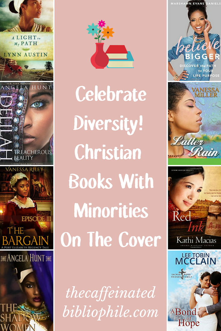 Celebrate diversity! Christian Books with Minorities on the covers
