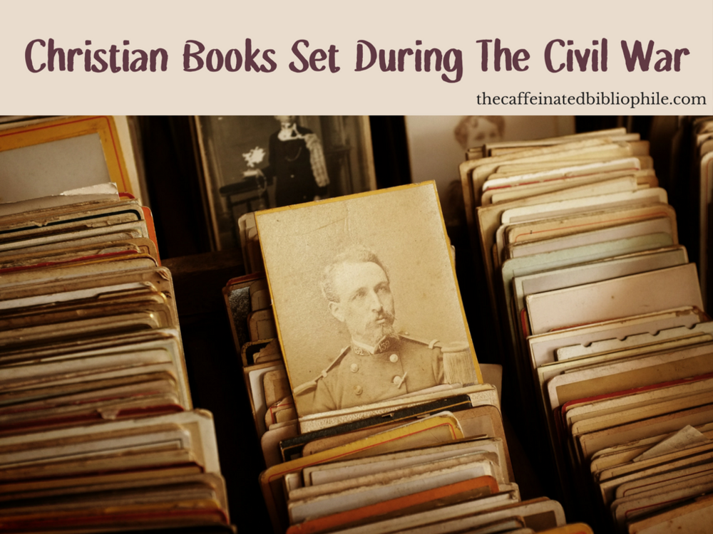 christian fiction books set during the civil war