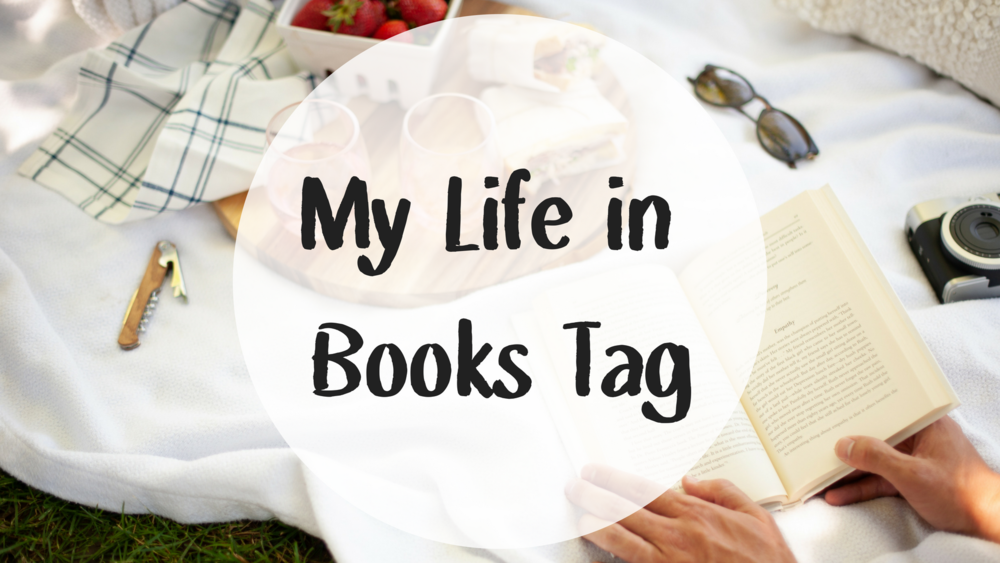 My Life in Books Tag