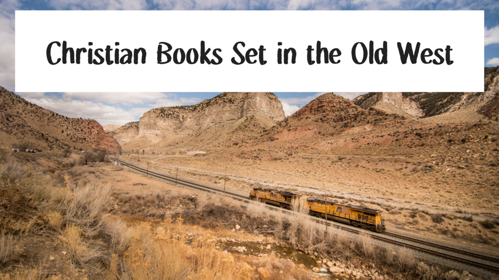 Christian Books Set in the Old West