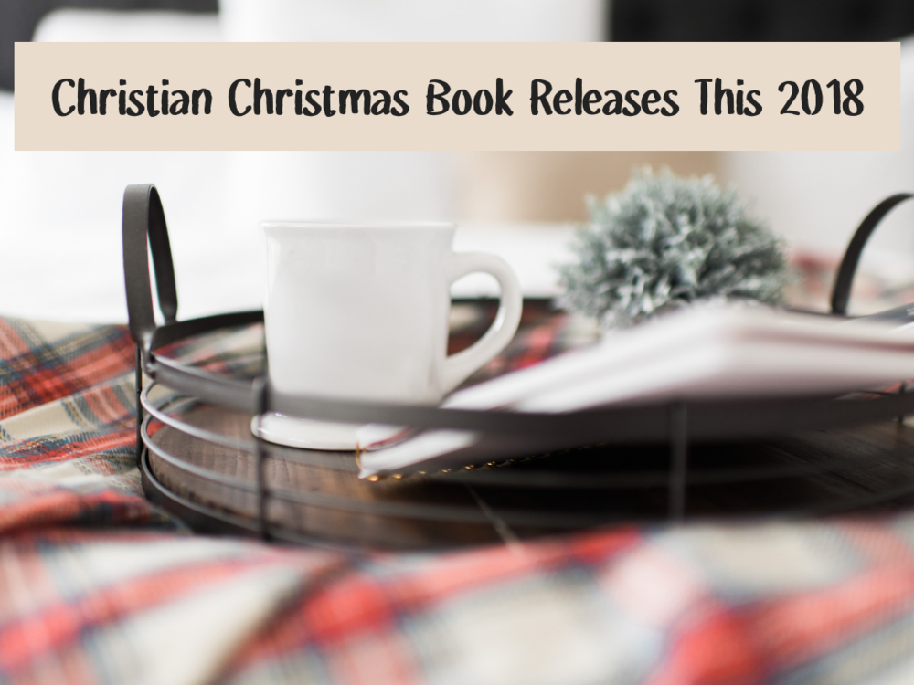 Christian Christmas Books Coming Out in 2018