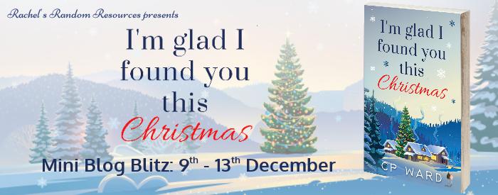 I'm Glad I Found you this Christmas cp ward blog tour