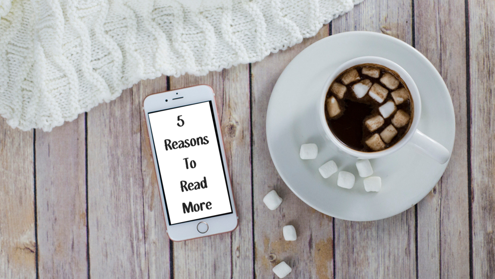 5 Reasons To Read More