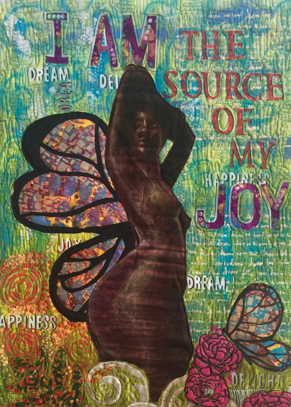 I Am The Source Of my Joy, art quilt