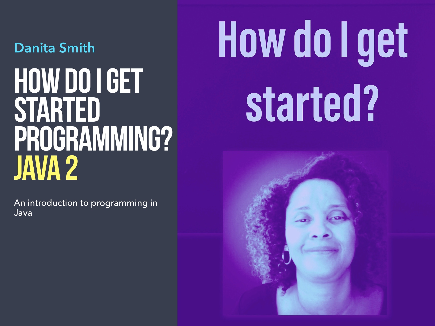 How Do I Get Started? Java 2