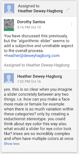 - Thus you can essentially drag an algorithmic slider to make a face lighter or darker more male or female, etc. according to the parameters and limitations of the underlying model, and characterized by the data that determined the model in the first place.