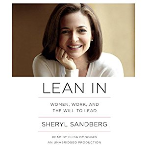 Lean In: Women, Work and the Will to Lead - 5 Must-Listen Audiobooks By Badass Women In Business