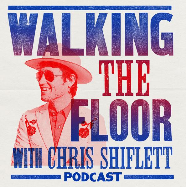 5. Walking the Floor with Chris Shiflett -