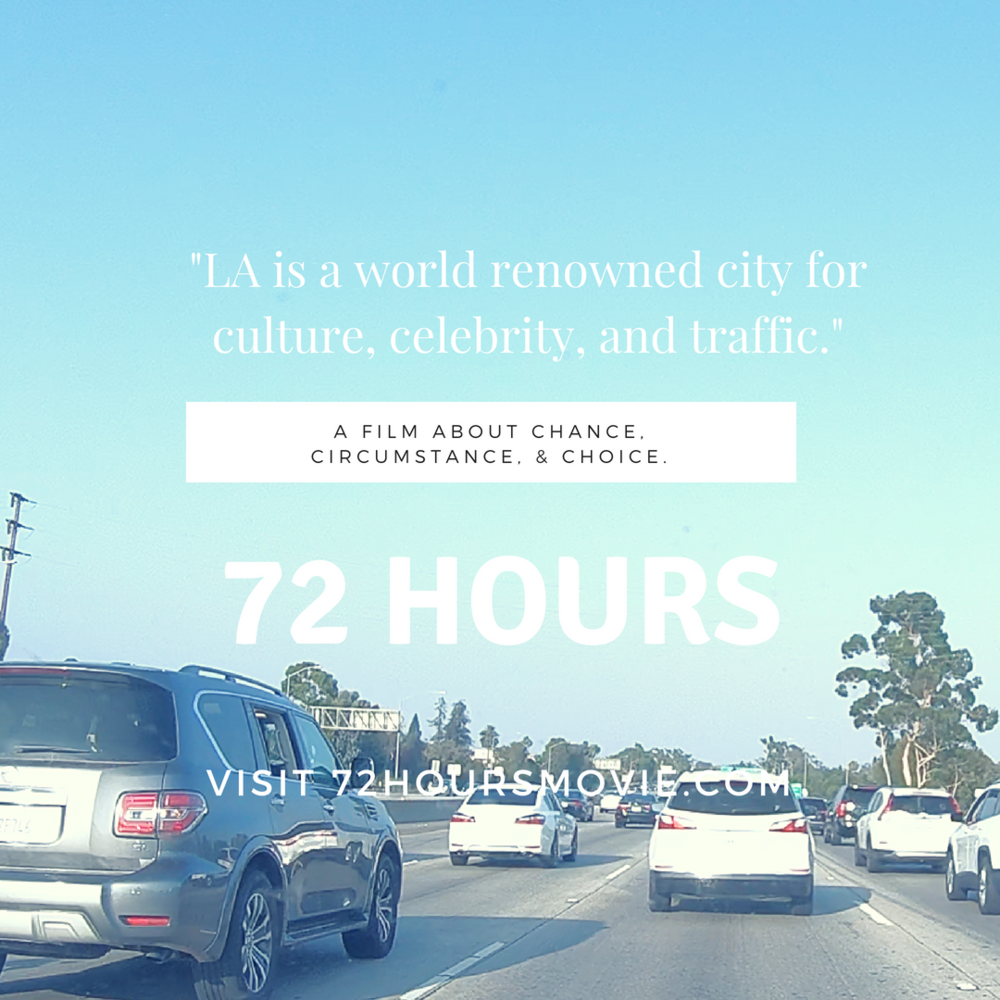 72 Hours - traffic qoute.png