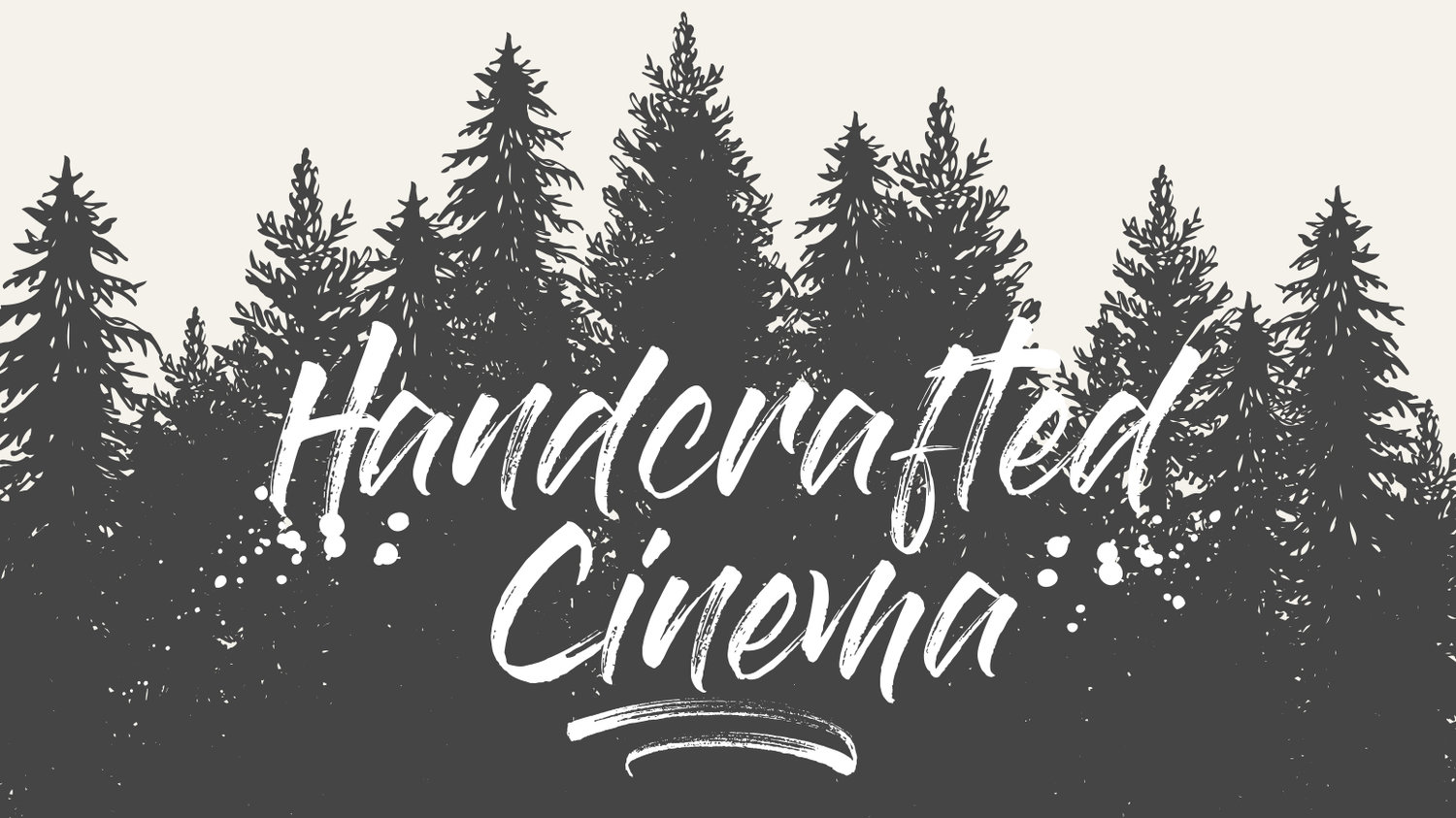 Handcrafted Cinema