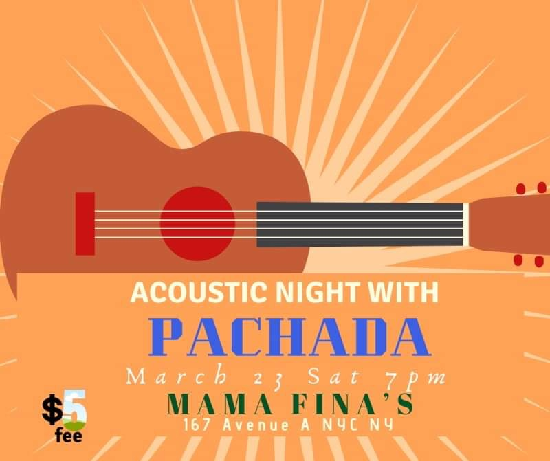 Acoustic Night With PACHADA - Saturday, March 237:00 pm$5 cover charge