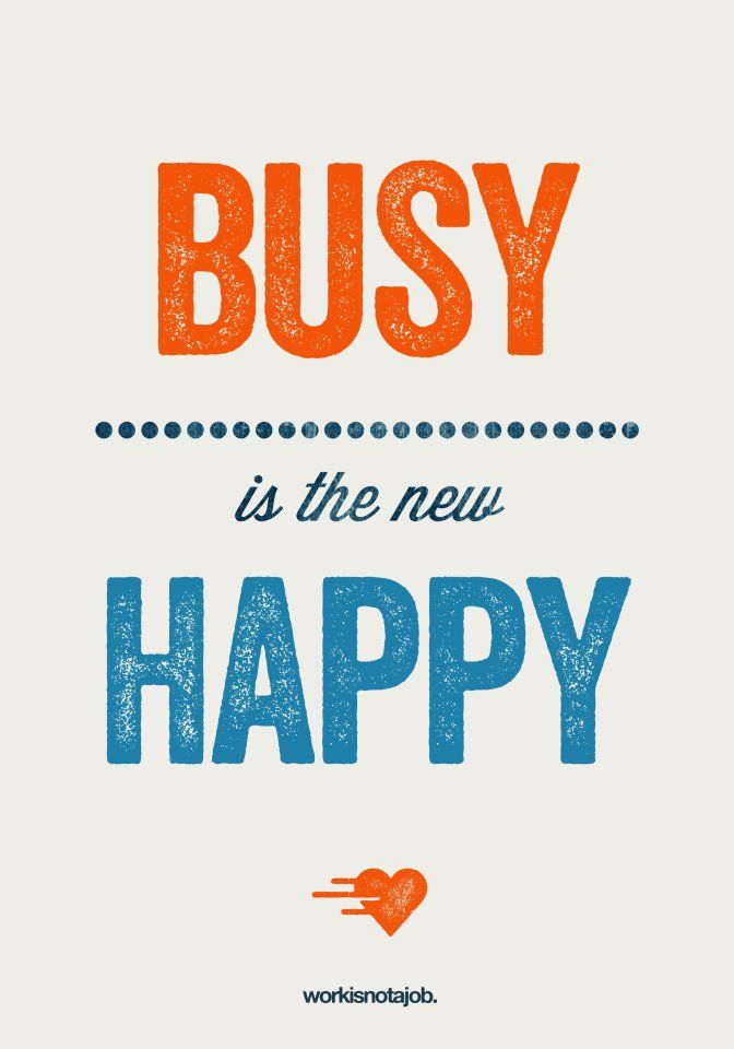 stay busy.jpg