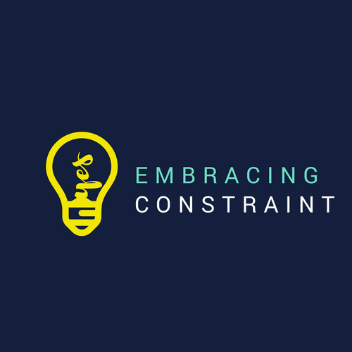 Embracing Constraint