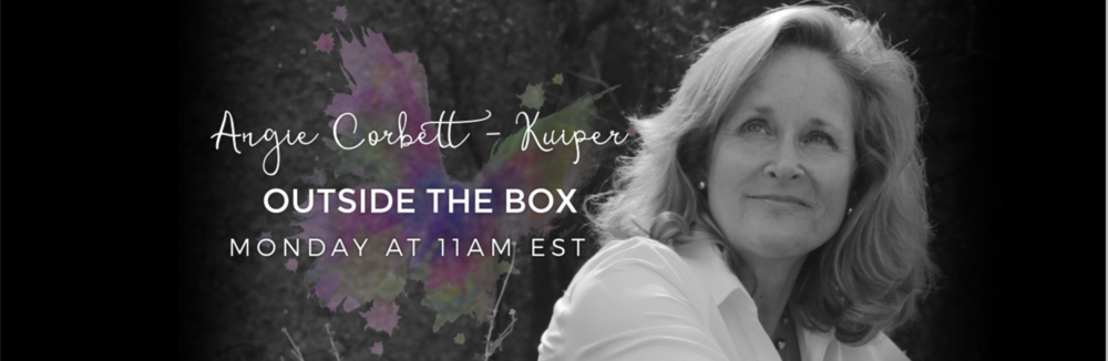 Outside The Box radio show and podcast Angie Corbett Kuiper