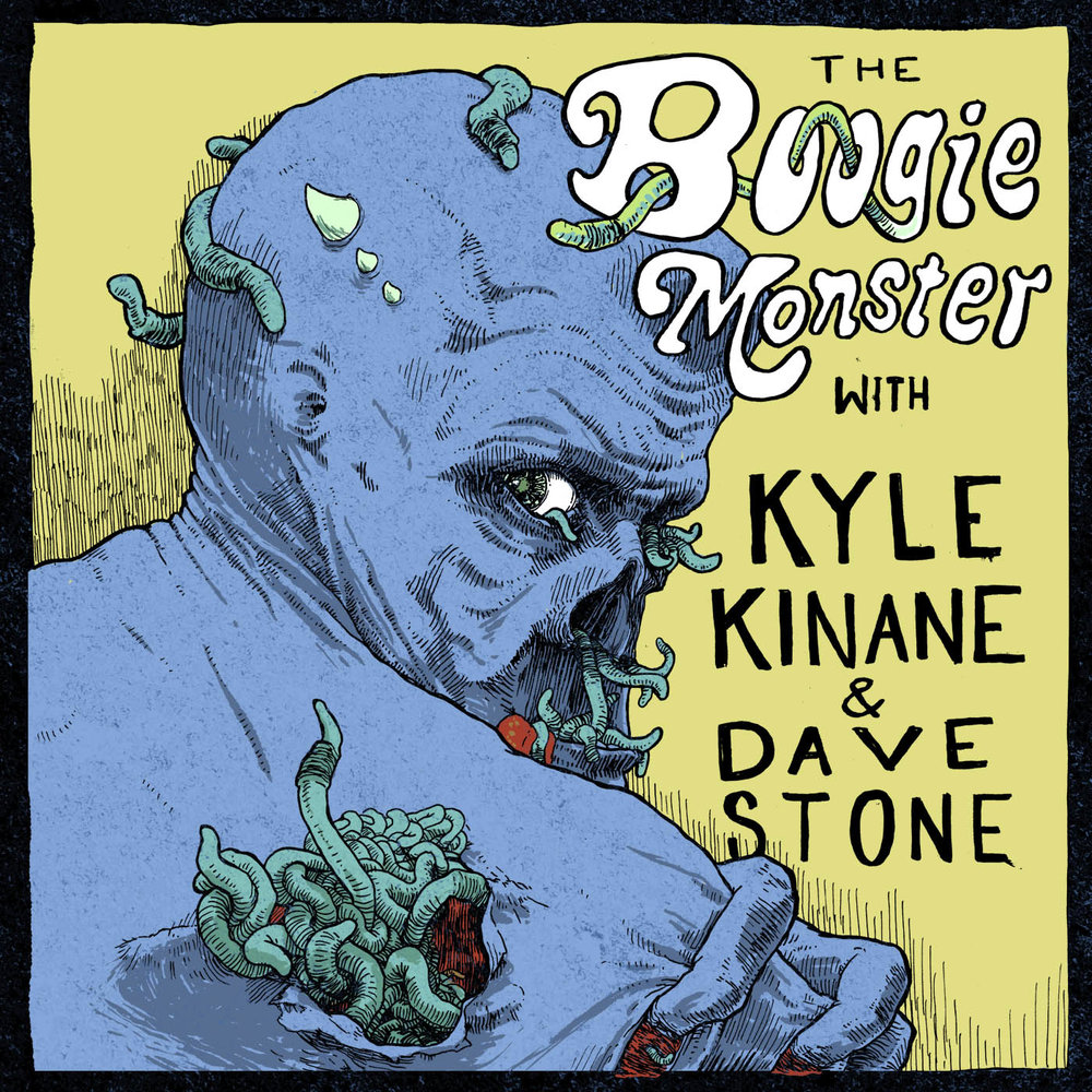 Boogie Monster Podcast UPDATE: SOLD OUT!!! - GET YOUR TICKETS HERE!March 22 10:30 @ Club cafeKyle Kinane & Dave Stone bring their Boogie Monster Podcast to the Burning Bridges Fest.