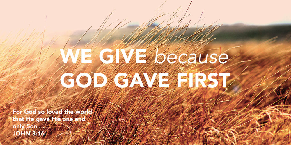 give because god gave first.jpg