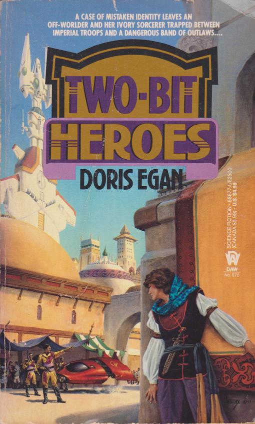 Two-Bit Heroes by Doris Egan-front.png