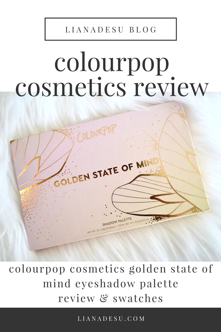 ColourPop Cosmetics Golden State Of Mind Palette - Review and Swatches