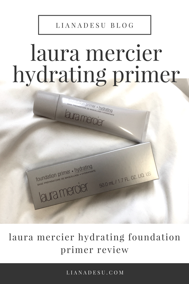 Laura Mercier Foundation Primer Hydrating Review