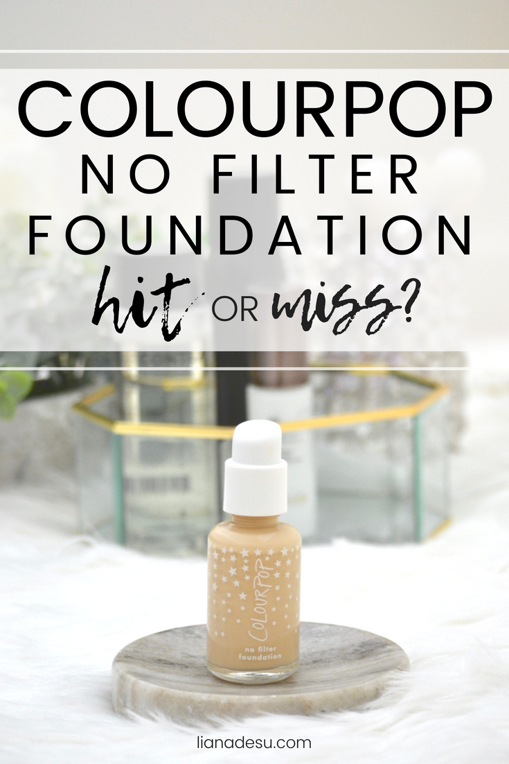 ColourPop Cosmetics No Filter Foundation - Full Review