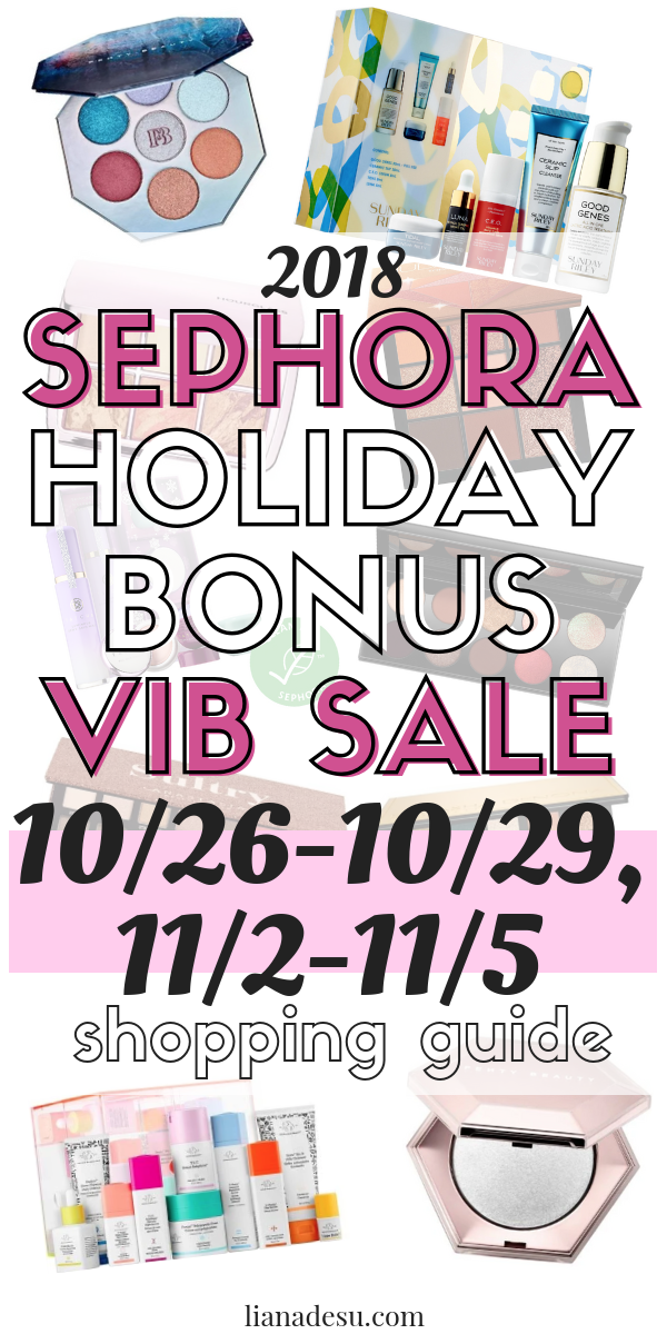 Sephora is having their VIB Sale! It's time for the 2018 Sephora Fall Holiday Bonus VIB Sale! Rouge members: from 10/26-10/29 and 11/2-11/5, stock up on your favorite beauty products and use this chance to try something new! VIB and Beauty Insider sale weekends will follow. #sephora #holidaybonus #vibsale #makeup