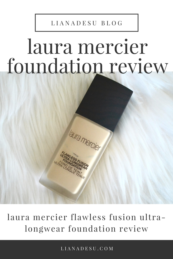 Laura Mercier Flawless Fusion Foundation - Full Review