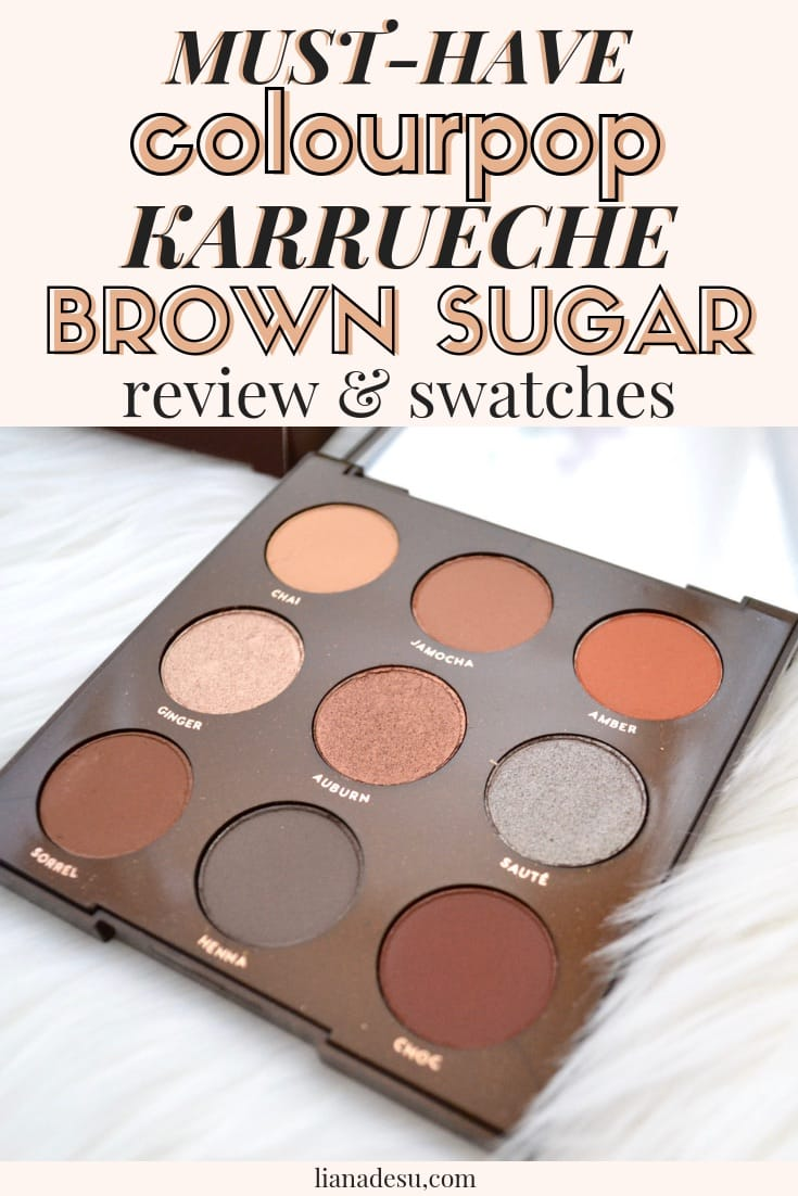 Have you seen the new ColourPop x Karrueche Brown Sugar Palette? Find out why you need this palette in your collection! It's a great everyday eyeshadow palette that's so affordable! #makeup #colourpop #eyeshadowpalette #review #swatches