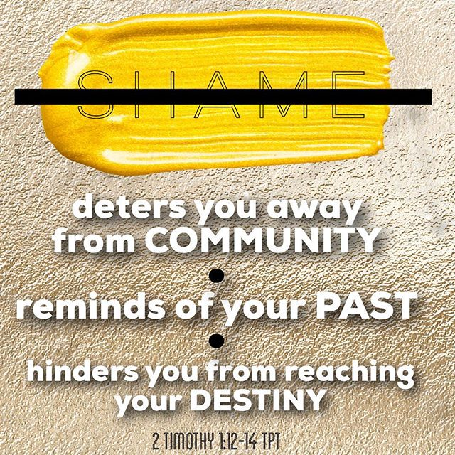 """I have revisited some of the messages I have preached over the years to youth/young adults and came across one titled """"Shameless"""" and felt the need to share this today. In hopes to help someone break off any shame associated with your past, hurt, habit or hangup. How we COMBAT shame is to live in the light. To live in God's grace that is readily available to us all. Here is what GRACE does in response to shame. • GRACE pushes you into COMMUNITY. This is where life change and transformation occurs. Acceptance. Love. Mercy and forgiveness are evident in community. • GRACE forgives and forgets your PAST. Full steam ahead. • GRACE CARRIES you into your future. Let it. God has a tremendous plan for your life and has enabled you to succeed. 2 Timothy 1:12-14 TPT"""