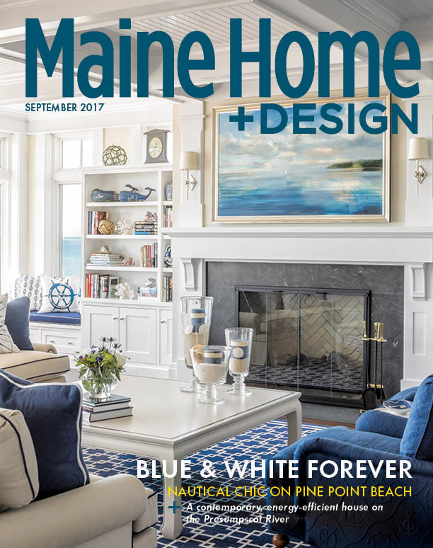 Maine Home & Design September 2017 cover featuring a Hurlbutt Designs blue and white interior design project.