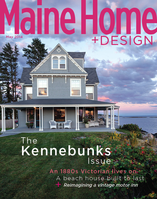 Maine Home & Design May 2014 cover featuring an exterior view of a Hurlbutt Designs home in Kennebunk, ME.