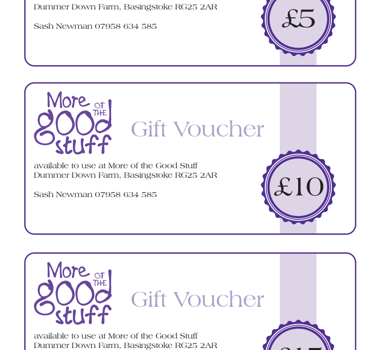 More of the Good Stuff Gift Vouchers - Pop into the Cafe to buy a voucher for a friend or contact us directly on here!