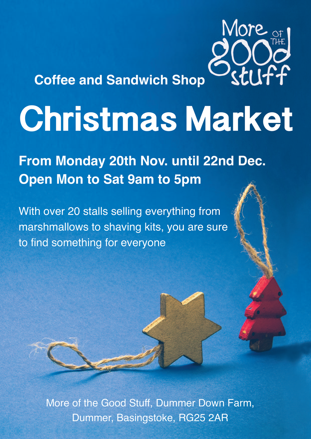 Christmas Market - We have a christmas market running from 20th November - 22nd December. Pop in and pick up some prefect pressies!