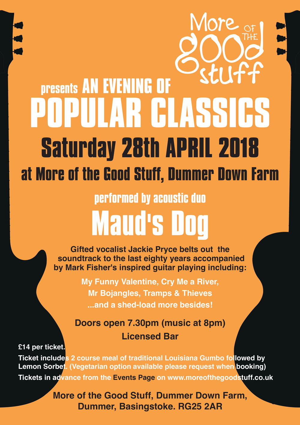 An Evening of Popular Classics Performed by acoustic duo Maud's Dog - Local talented acoustic duo Maud's Dog aka Jackie Pryce and Mark Fisher, perform an evening of popular classics here at MOTGS. Gifted vocalist Jackie belts out the soundtrack to the last 80 years accompanied by Mark Fisher. Songs include my funny Valentine, Cry Me A River, Mister Bojangles, Tramps and Thieves...£14 per ticket which INCLUDES delicious 2 course meal of traditional Louisiana Gumbo followed by Lemon sorbet.