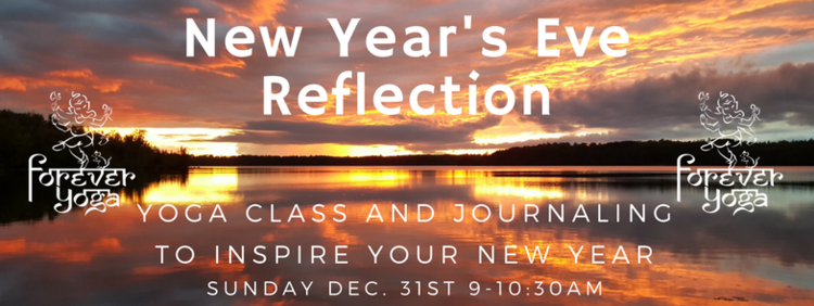 New Year\'s Eve Reflection — Forever Yoga