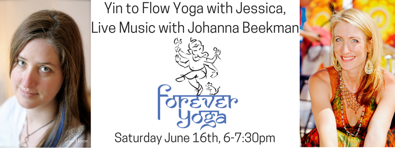 Yin to Flow Yoga with Jessica, Live Music with Johanna Beekman.png