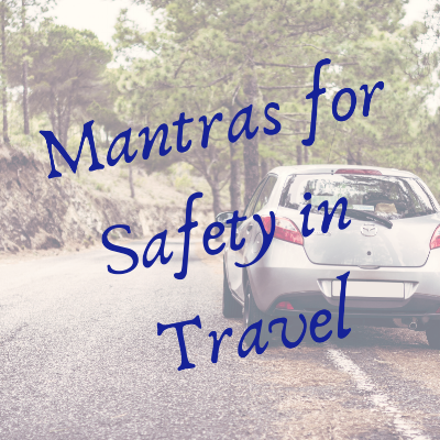 Mantras for Safety in Travel.png