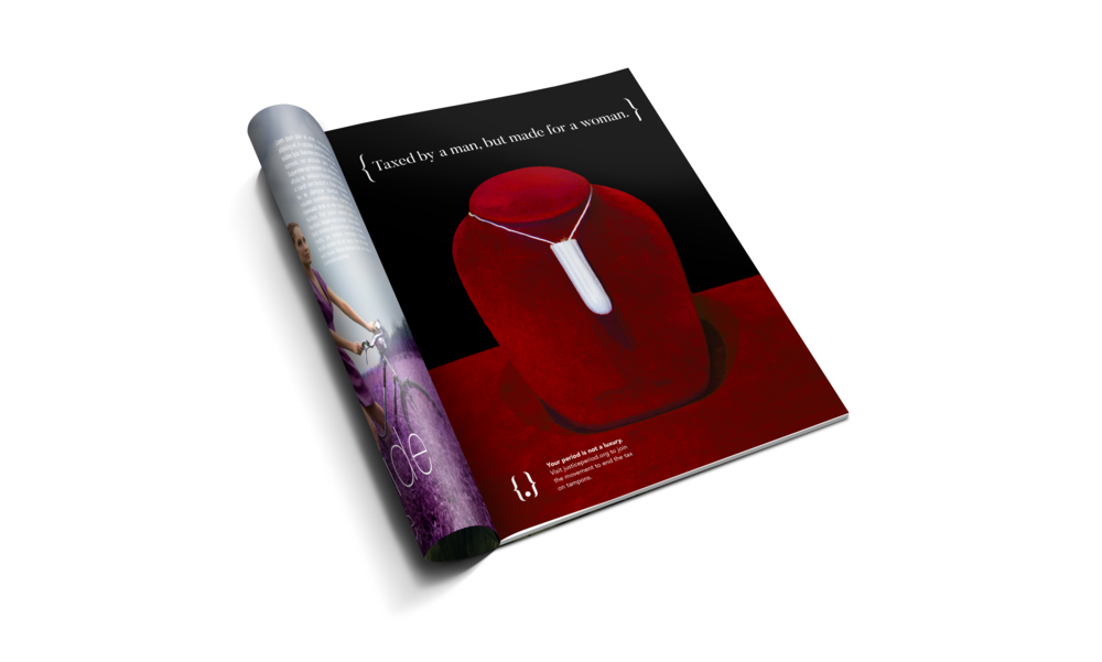 - PRINT ADSA series of photographic print advertisements that feature tampons in luxurious situations.