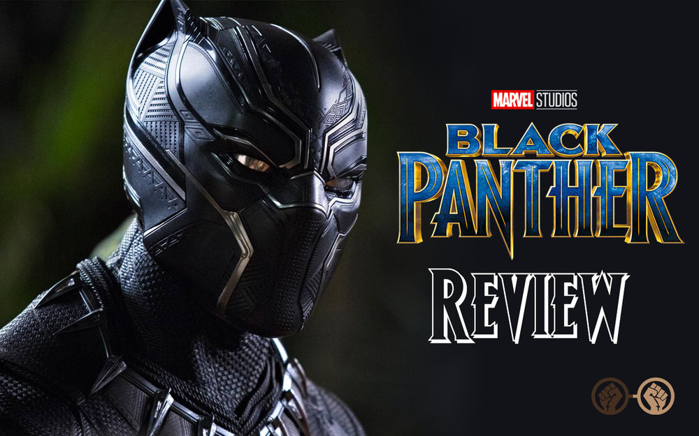 - Black Panther Is Marvel's Best Movie Thus Far - Spoiler Free Review