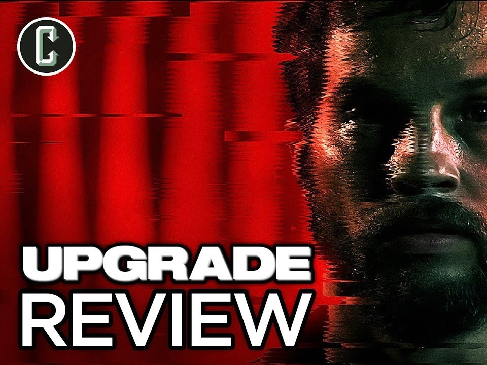 Upgrade Movie Review (No Spoilers) -