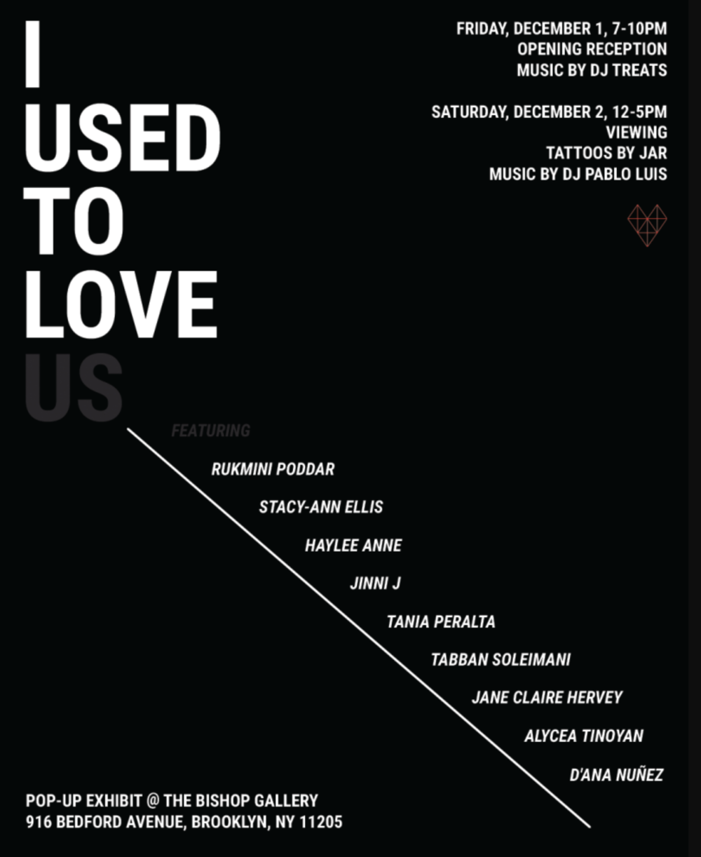 Official poster for art exhibition: I USED TO LOVE US