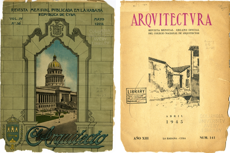 Figure 1.  Competing architectural magazines,  El Arquitecto , May 1929, and  Arquitectura , April, 1945. Archival Research, Avery Library, Columbia University in the City of New York.