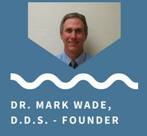 Dr. Mark Wade, D.D.S.