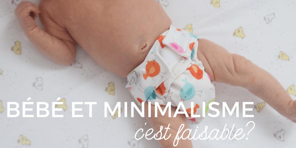 Bébé et minimalisme c'est faisable?