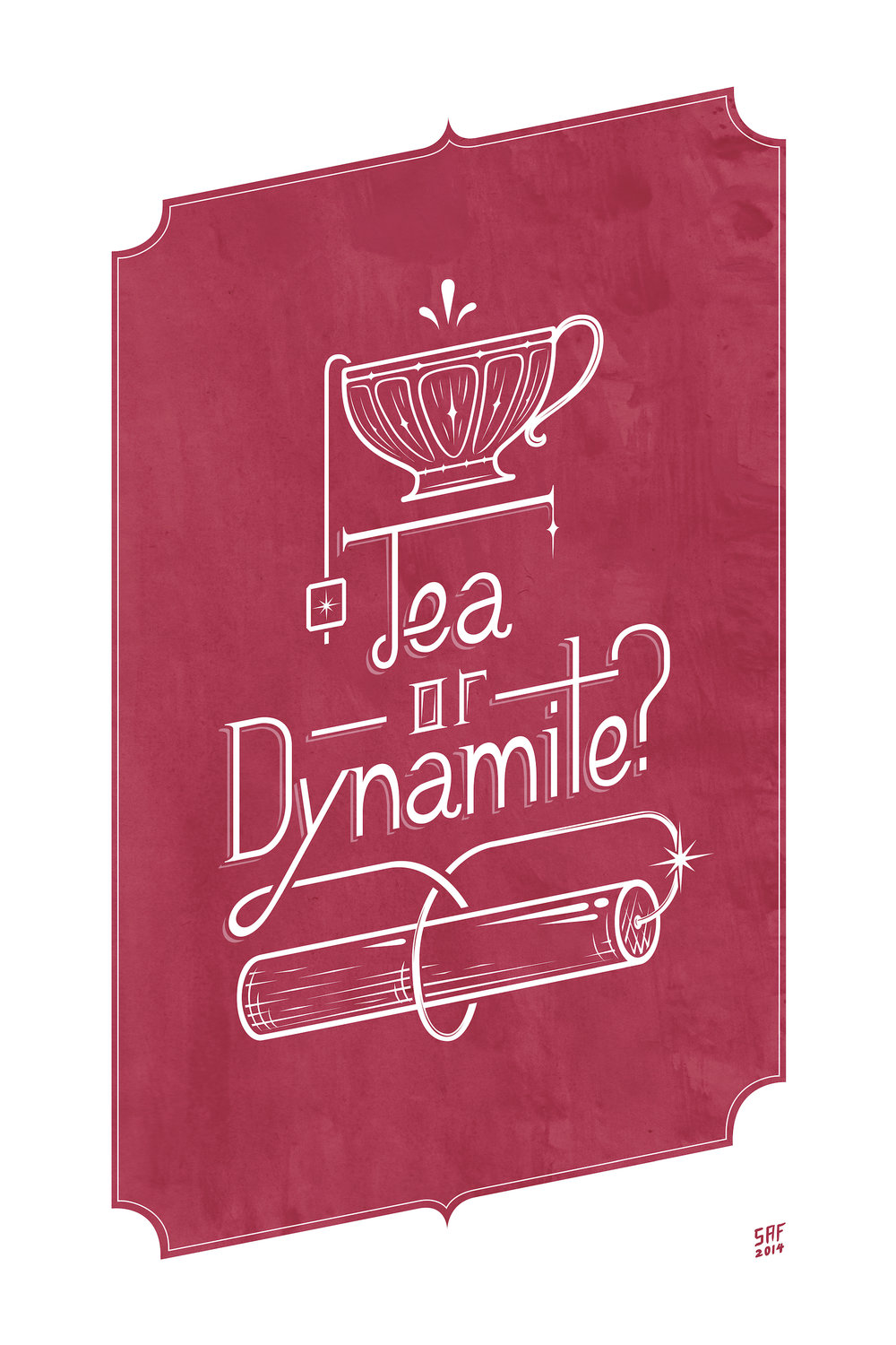 Tea or Dynamite SMALL red.jpg