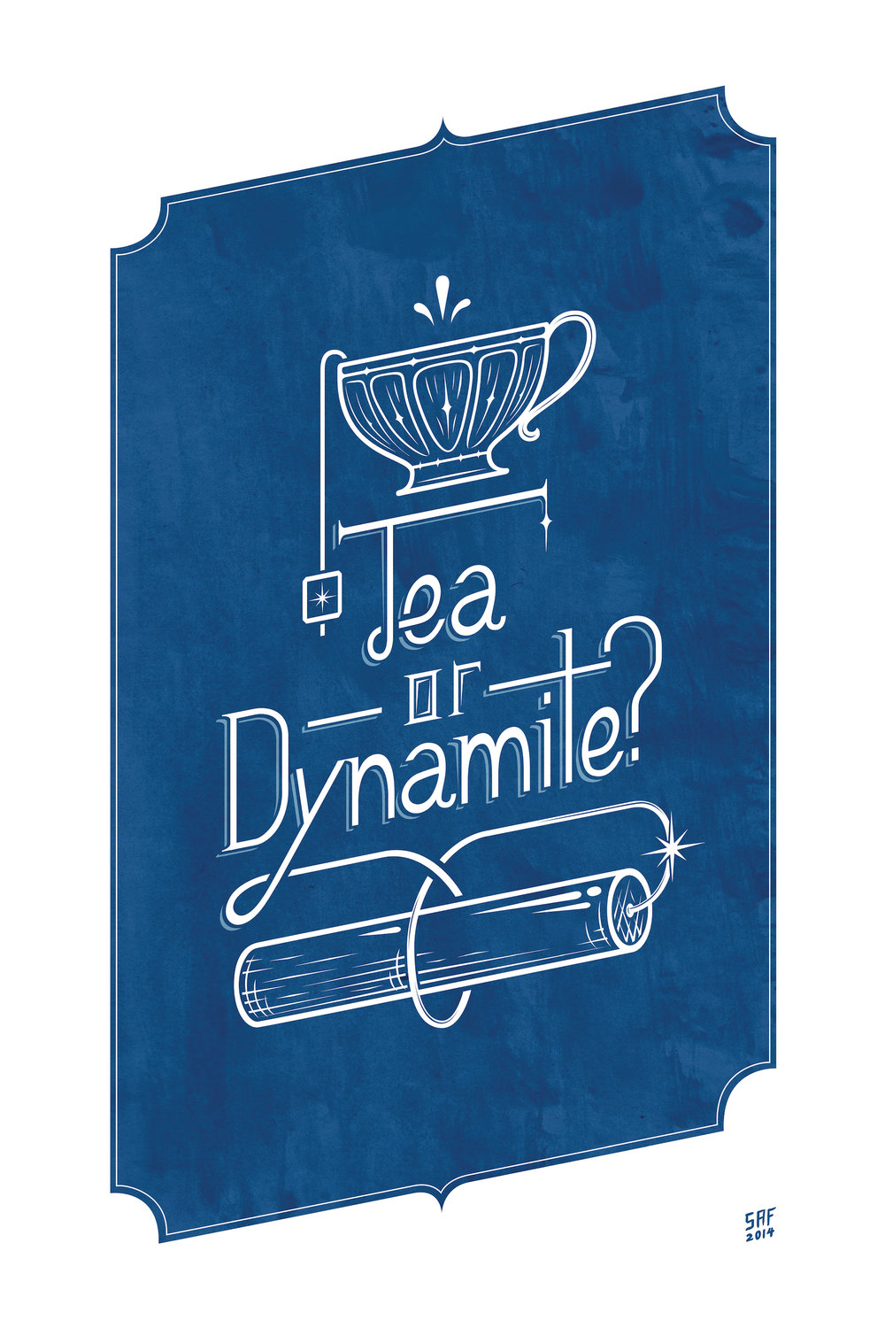 Tea or Dynamite SMALL.jpg