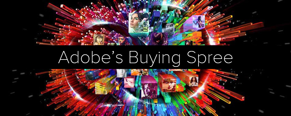 Adobe's Buying Spree