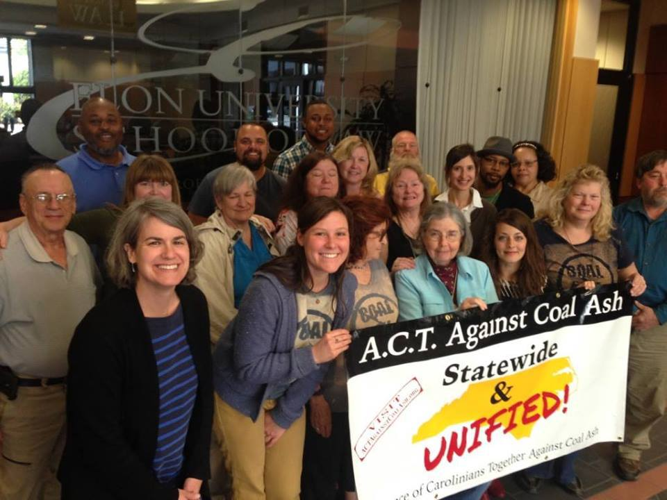 Alliance of Carolinians Together against Coal Ash (ACT against Coal Ash) is a statewide organization made up of impacted community members neighboring Duke Energy Facilities and communities receiving coal ash in landfills. Photo Taken April 2016