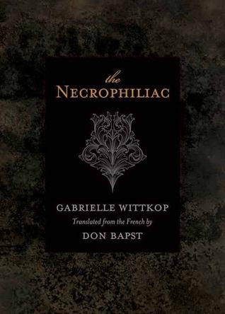 The Necrophiliac by Gabrielle Wittkop .jpg
