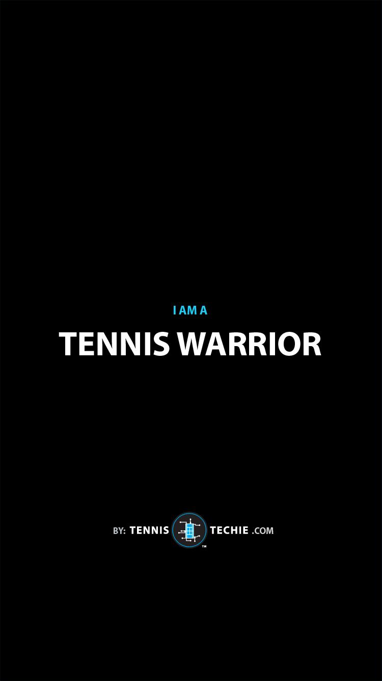 Tennis-Techie-Lock-Screen-motivational-72-tennis-warrior.jpg