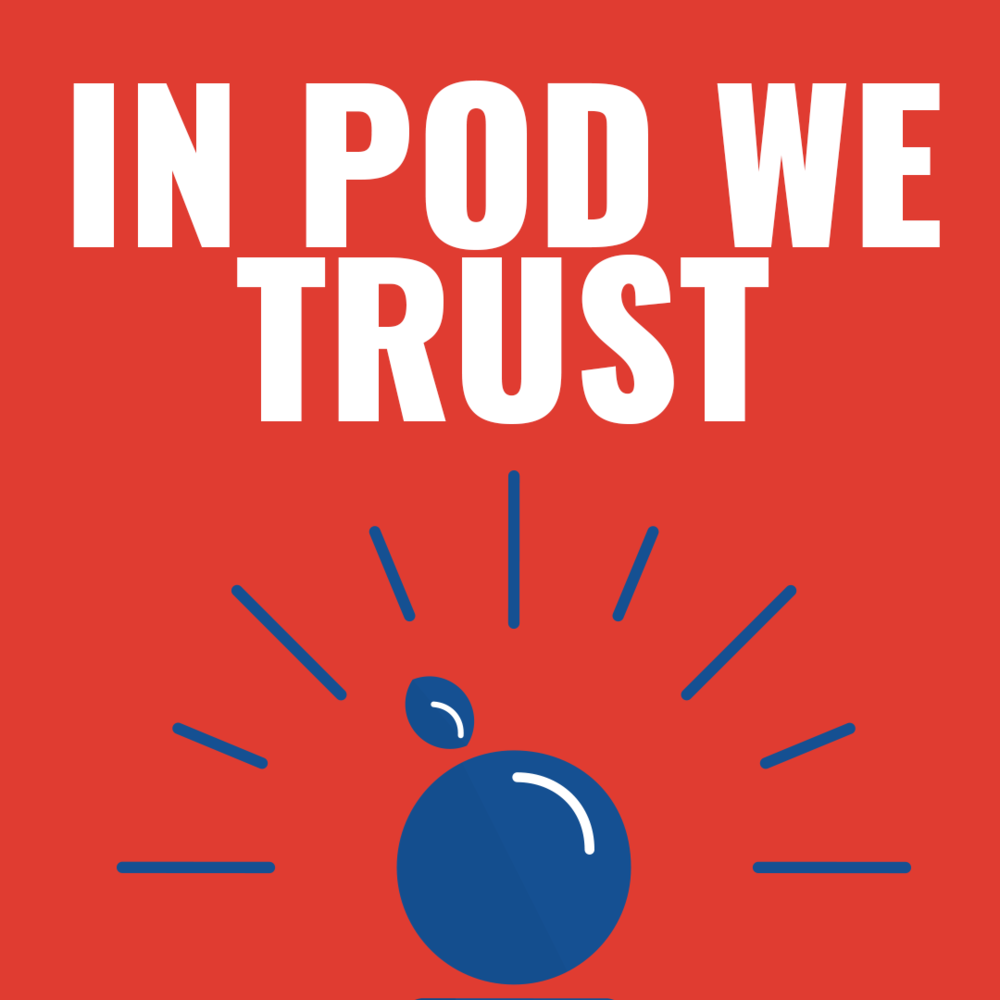 In Pod We Trust.png